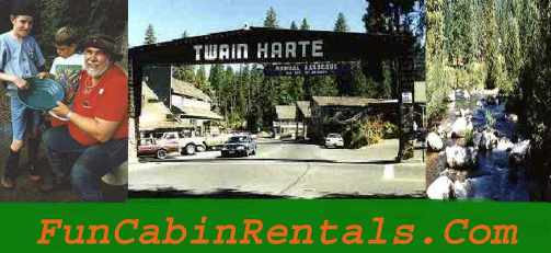 Twain Harte Vacation